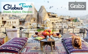 Посети <em>Анкара</em>, Кападокия и Истанбул! 4 Нощувки със Закуски и 3 Вечери, Плюс Транспорт